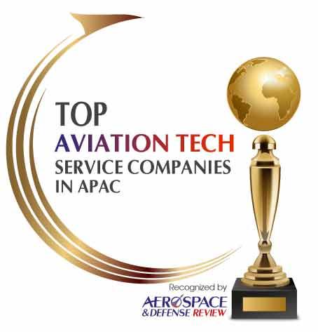 Top 10 Aviation Tech Service Companies in APAC - 2021