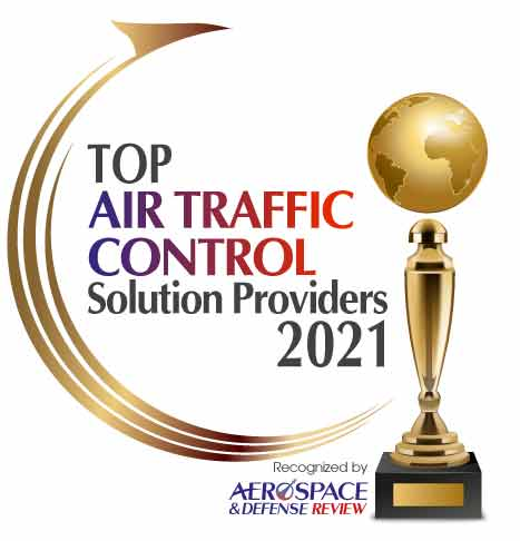 Top 10 Air Traffic Control Solution Companies - 2021
